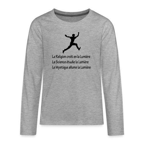 Lumière Religion Science Mystique - T-shirt manches longues Premium Ado