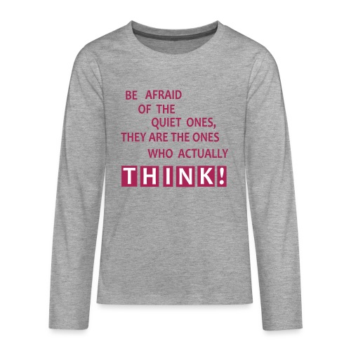 THINK - Teenager Premium Langarmshirt