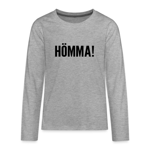 Hömma - Teenager Premium Langarmshirt