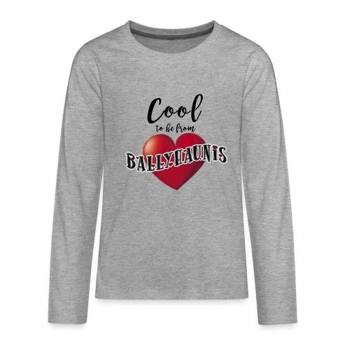 Ballyhaunis tshirt Recovered - Teenagers' Premium Longsleeve Shirt