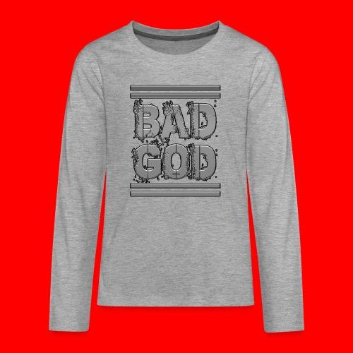BadGod - Teenagers' Premium Longsleeve Shirt