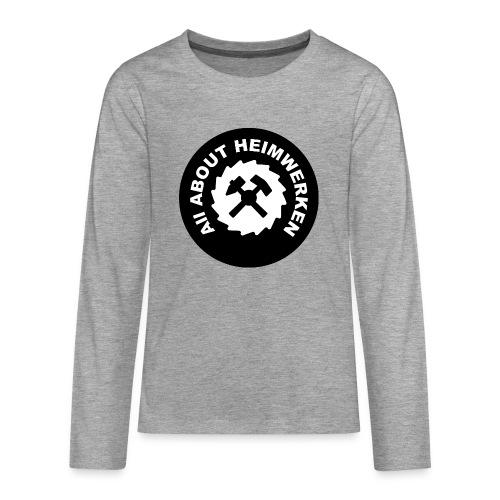 ALL ABOUT HEIMWERKEN - LOGO - Teenager Premium Langarmshirt
