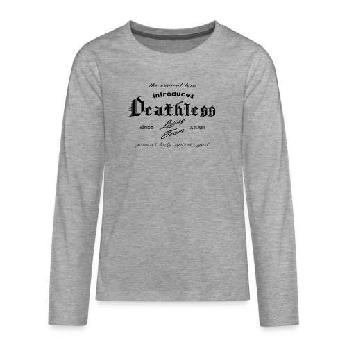 deathless living team schwarz - Teenager Premium Langarmshirt