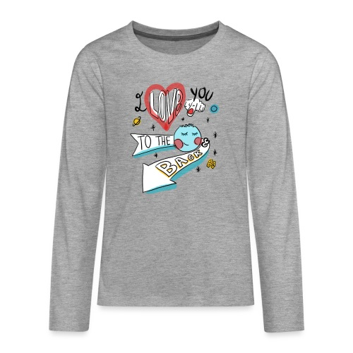 I love you to the moon 2 - T-shirt manches longues Premium Ado