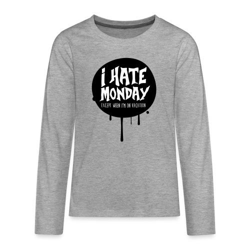 je déteste le lundi - T-shirt manches longues Premium Ado