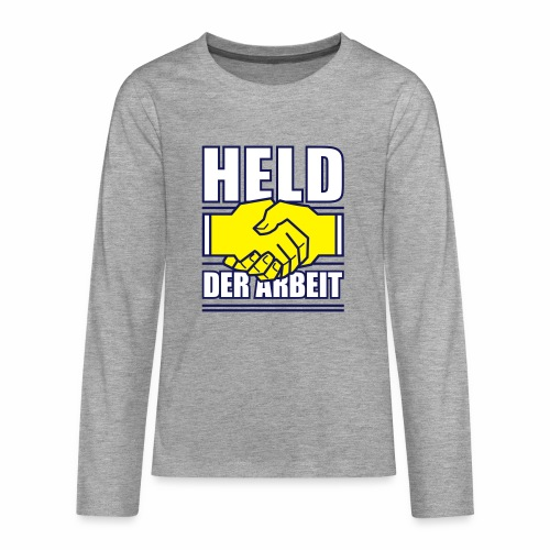Held der Arbeit - Teenagers' Premium Longsleeve Shirt