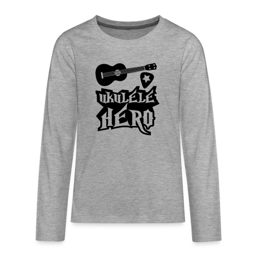 Ukelele Hero - Teenagers' Premium Longsleeve Shirt