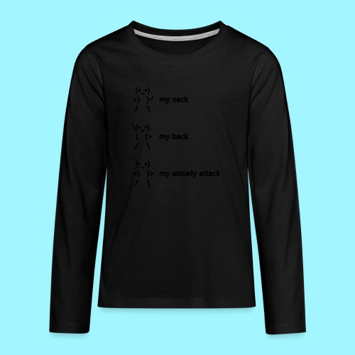 neck back anxiety attack - Teenagers' Premium Longsleeve Shirt
