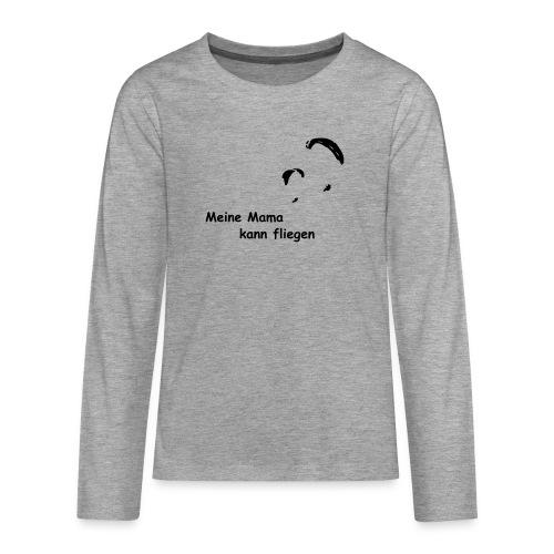 Mama fliegt - Teenager Premium Langarmshirt