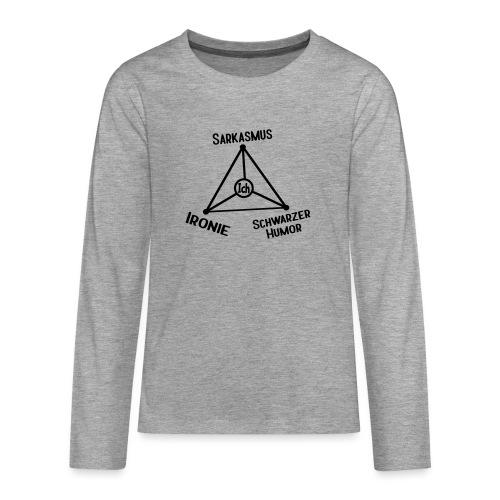 Ironie Sarkasmus Schwarzer Humor Nerd Dreieck - Teenager Premium Langarmshirt