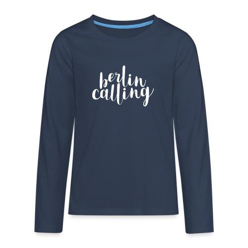 Berlin Calling - Teenager Premium Langarmshirt