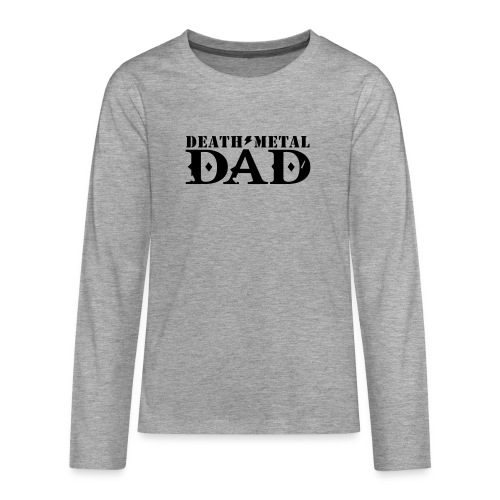 death metal dad - Teenager Premium shirt met lange mouwen
