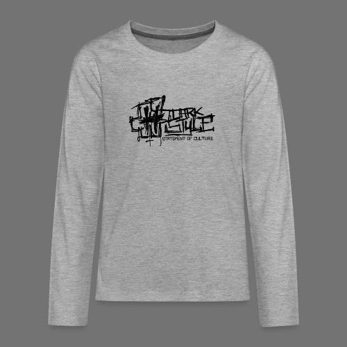 Tumma Style - Statement of Culture (musta) - Teinien premium pitkähihainen t-paita