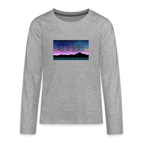 Shut up-N- Game - Teenagers' Premium Longsleeve Shirt