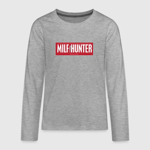 MILFHUNTER1 - Teenager premium T-shirt med lange ærmer