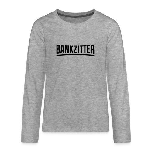 bankzitter - T-shirt manches longues Premium Ado