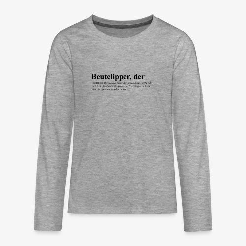 Beutelipper - Wörterbuch - Teenager Premium Langarmshirt