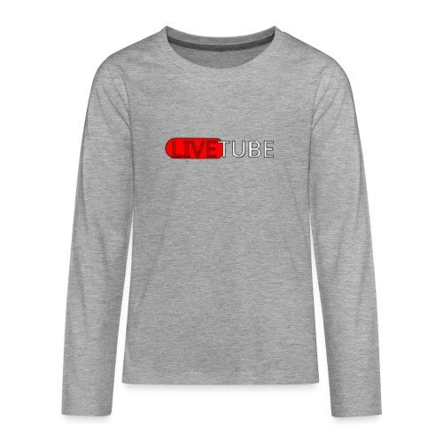 Livetube - Teenager premium T-shirt med lange ærmer