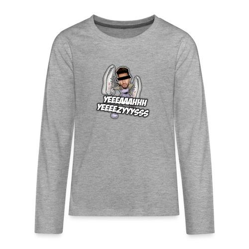 Yeah Yeezys! - Teenager Premium Langarmshirt