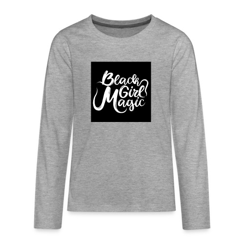 Black Girl Magic 1 White Text - Teenagers' Premium Longsleeve Shirt