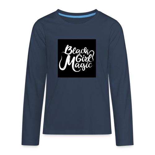 Black Girl Magic 1 White Text - Teenagers' Premium Longsleeve Shirt