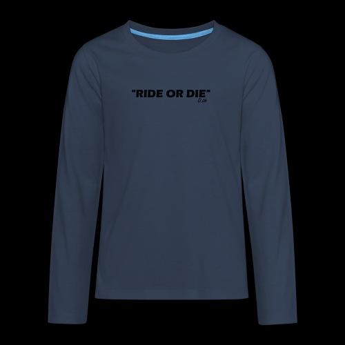 Ride or die (noir) - T-shirt manches longues Premium Ado