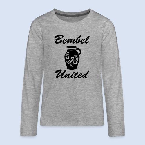 Bembel United Hessen - Teenager Premium Langarmshirt