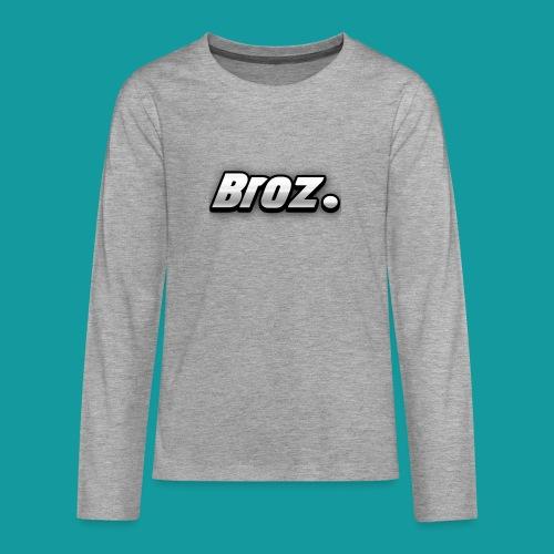 Broz. - Teenager Premium shirt met lange mouwen