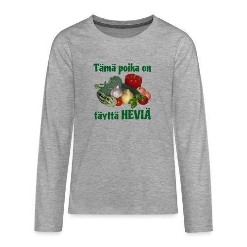 Poika täyttä heviä - Teinien premium pitkähihainen t-paita