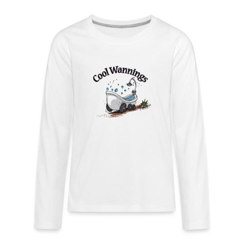 coolwannings bollerwanne - Teenager Premium Langarmshirt