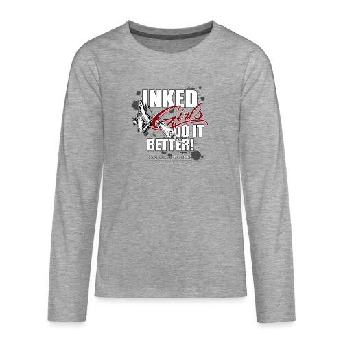 inked girls do it better - Teenager Premium Langarmshirt