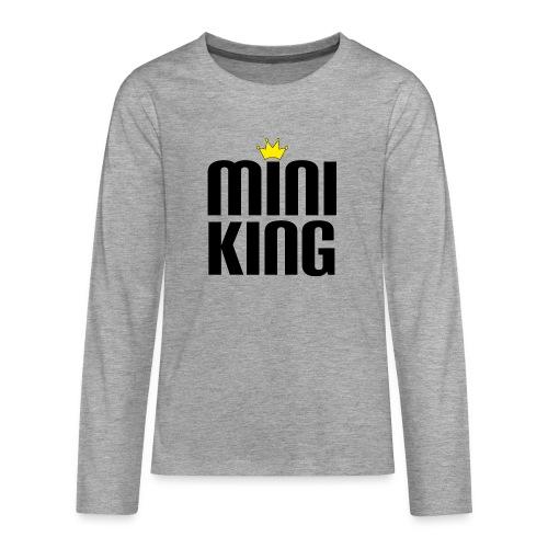 MiniKing Baby Kleinkind Geschenk - Teenager Premium Langarmshirt