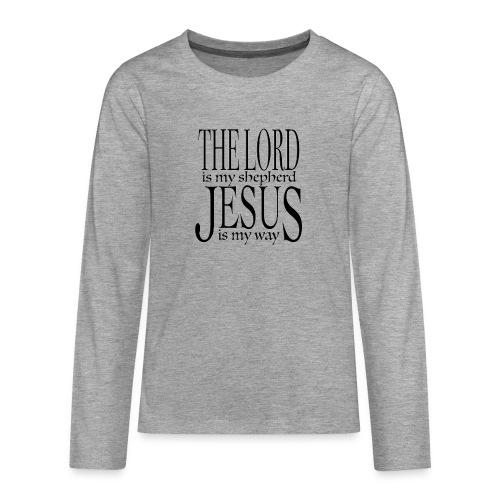 The Lord is my shepherd - Långärmad premium T-shirt tonåring