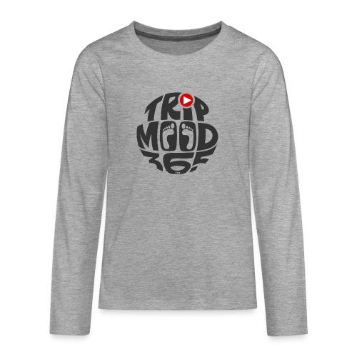 TRIPMOOD365 Traveler Clothes and Products - Teinien premium pitkähihainen t-paita