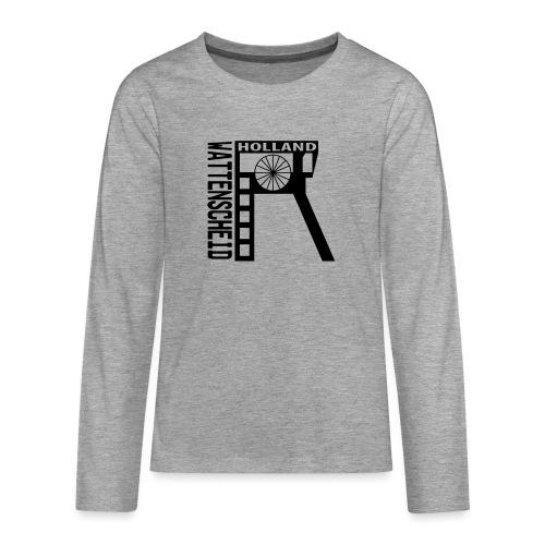 Zeche Holland (Wattenscheid) - Teenager Premium Langarmshirt