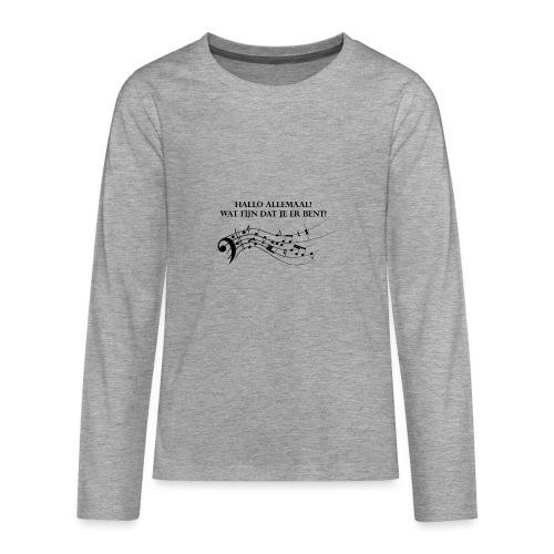 Hallo allemaal! - Teenager Premium shirt met lange mouwen