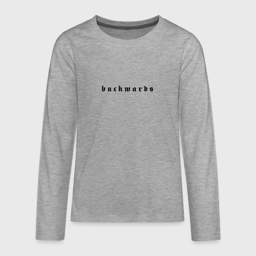 Backwards - Teenager Premium shirt met lange mouwen