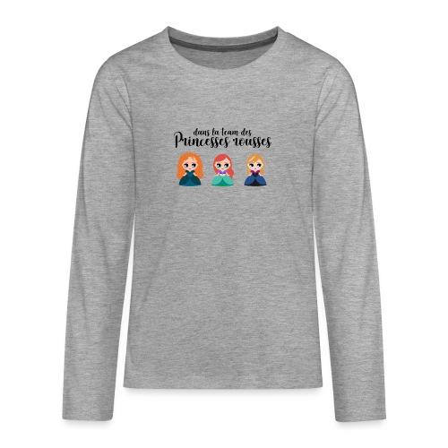 Team princesses rousses - T-shirt manches longues Premium Ado