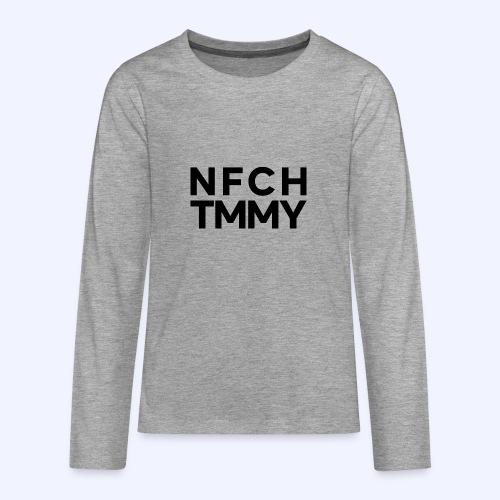 Einfach Tommy / NFCHTMMY / Black Font - Teenager Premium Langarmshirt