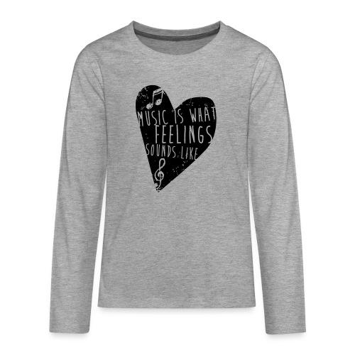 Music is feelings - Teenager premium T-shirt med lange ærmer