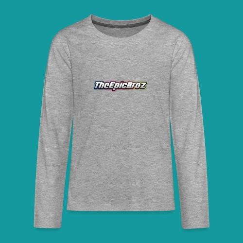 TheEpicBroz - Teenager Premium shirt met lange mouwen