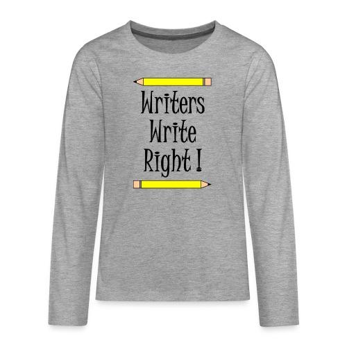 Writers Write Right - Teenagers' Premium Longsleeve Shirt