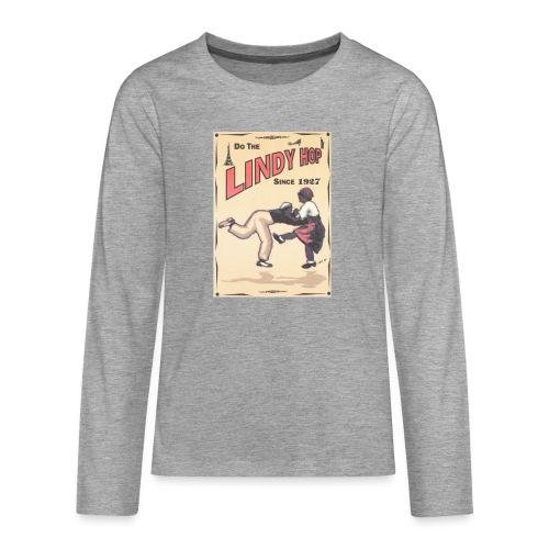 Do the Lindy Hop Since 1927 - Långärmad premium T-shirt tonåring