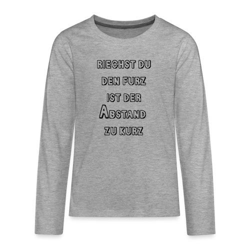 Riechst Du den Furz - Teenager Premium Langarmshirt