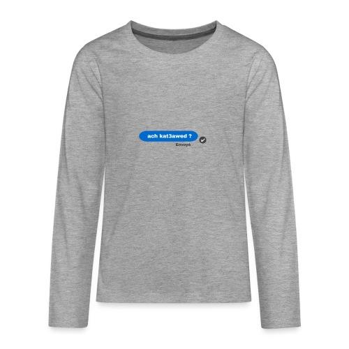 ach kat3awed messenger - T-shirt manches longues Premium Ado
