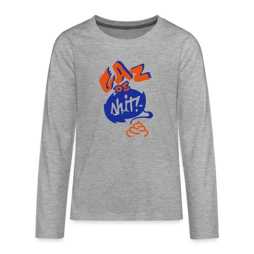GAZ de Shit - T-shirt manches longues Premium Ado