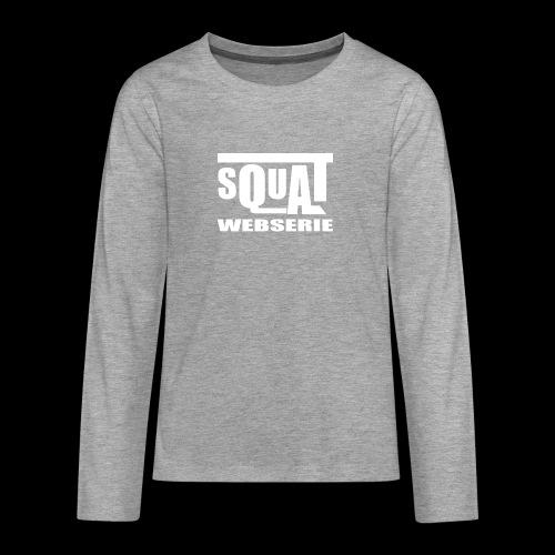 SQUAT WEBSERIE - T-shirt manches longues Premium Ado