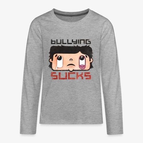Bullying sucks - Teinien premium pitkähihainen t-paita