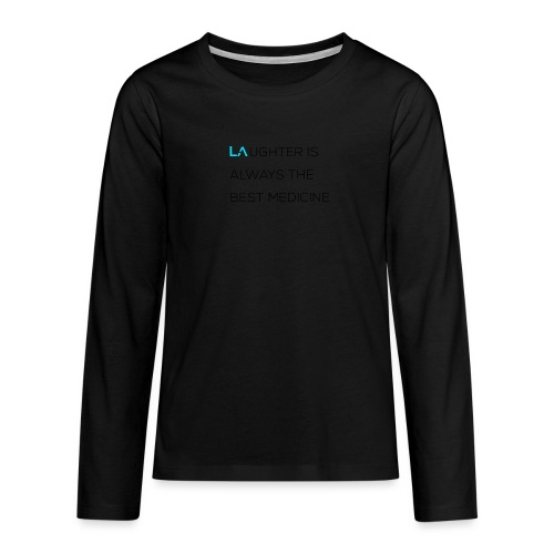 The Best Medicine - Teenagers' Premium Longsleeve Shirt