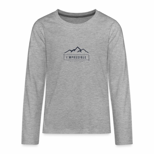Impossible - Teenagers' Premium Longsleeve Shirt